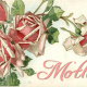 Vintage Mother's Day card: pink and red roses