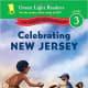 Celebrating New Jersey: 50 States to Celebrate (Green Light Readers Level 3) by Jane Kurtz and C.B. Canga