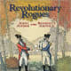 Revolutionary Rogues: John André and Benedict Arnold by Selene Castrovilla