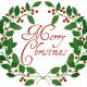 """""""Merry Christmas"""" holly wreath."""