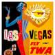 Fly TWA to Las Vegas vintage travel poster