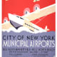 City of New York municipal airports vintage poster