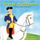 George Washington: Farmer, Soldier, President by Pamela Hill Nettleton