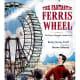 The Fantastic Ferris Wheel: The Story of Inventor George Ferris by Betsy Harvey Kraft