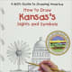 Kansas's Sights and Symbols (Kid's Guide to Drawing America) by Jenny Deinard