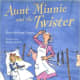 Aunt Minnie and the Twister by Mary Skillings Prigger