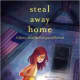 Steal Away Home (Aladdin Historical Fiction) by Lois Ruby