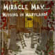 Miracle Max...Missing in Maryland! by Lisa B. C. O'Connell