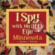 I Spy with My Little Eye Minnesota by Kathy-jo Wargin