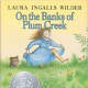 On the Banks of Plum Creek (Little House) by Laura Ingalls Wilder