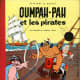 Oumpah-Pah - Goscinny and Uderzo's first collaboration- It first appeared in Tintin Magazine