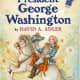 George Washington: A Holiday House Reader by David A. Adler
