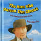 The Man Who Named the Clouds by Julie Hanna