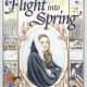 Flight into Spring (Living History Library) by Bianca Bradbury