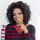 """Agree or not, Oprah is the first if not the best person to make the most out of a talk show gig by turning it into her """"own"""" entertainment network. I've come to respect her more and more with time. She was and is an iconic genius of our time."""