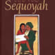 Sequoyah: The Cherokee Man Who Gave His People Writing by James Rumford - This image is from goodreads .com.