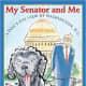 My Senator and Me: A Dog's Eye View of Washington, D.C. by Edward M. Kennedy