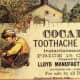 """""""Cocaine toothache drops"""", 1885 advertisement of cocaine for dental pain in children."""