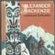 Alexander Mackenzie by Ronald Syme