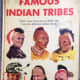 Famous Indian Tribes by William Moyers