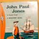 John Paul Jones: Sailor Hero (A Discovery Book) by Stewart Graff