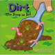 Dirt: The Scoop on Soil (Amazing Science) by Natalie M. Rosinsky