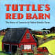 Tuttle's Red Barn by Richard Michelson - Image is from barnesandnobles.com
