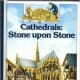 Cathedrals: Stone upon Stone by Brigitte Gandiol-Coppin