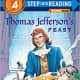 Thomas Jefferson's Feast (Step into Reading: Level 4) by Frank Murphy