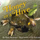 Honey in a Hive (Let's-Read-and-Find-Out Science 2) by Anne Rockwell