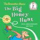 The Big Honey Hunt (The Berenstain Bears) by Stan Berenstain