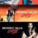 Beverly Hills Cop (1984), Beverly Hills Cop II (1987), Beverly Hills Cop (1994)