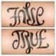 False/True