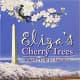 Eliza's Cherry Trees : Japan's Gift To America by Andrea Griffing Zimmerman