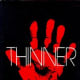 Thinner (under name Richard Bachman)