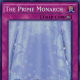 The Prime Monarch