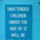 Kids over the age of 12, I could understand, but this seems a little harsh.