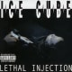 """Ice Cube—""""Lethal Injection"""""""