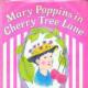 7.Mary Poppins at Cherry Tree Lane