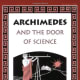 Our favorite chapter book: Archimedes and the Door of Science (Living History Library) by Jeanne Bendick - Image credit: amazon.com