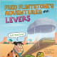 Fred Flintstone's Adventures with Levers (Flintstones Explain Simple Machines) by Mark Weakland