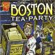 Boston Tea Party (Graphic History) by Matt Doeden