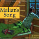 Malian's Song (Vermont Folklife Center Children's Book Series) by Marge Bruchac