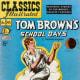 Tom Brown's Schooldays - Thomas Hughes