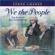 We the People: The Story of Our Constitution by Lynne Cheney