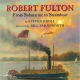 Robert Fulton by Steven Kroll - Book images are from amazon .com.