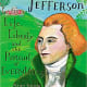 Thomas Jefferson: Life, Liberty and the Pursuit of Everything by Maira Kalman