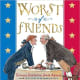 Worst of Friends: Thomas Jefferson, John Adams and the True Story of an American Feud by Suzanne Tripp Jurmain