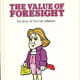The Value of Foresight: The Story of Thomas Jefferson (Valuetales Series) by Ann Donegan Johnson