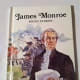 James Monroe, Young Patriot by Rae Bains